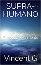 el poder de la mente humana