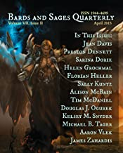Bards and Sages Quarterly (April 2015) (English Edition)