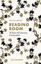 Reading Room: A Year of Literary Curiosity