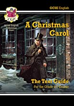 Grade 9-1 GCSE English Text Guide - A Christmas Carol (CGP GCSE English 9-1 Revision)