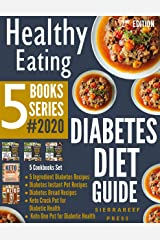 HEALTHY EATING: Diabetes Diet Guide 5 Books Series!!! 2020 Kindle Edition
