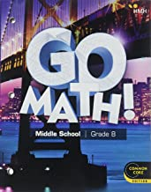 Go Math!: Student Interactive Worktext Grade 8 2018