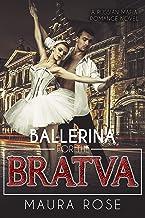 Ballerina for the Bratva: A Russian Mafia Romance Novel