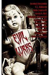 Evil Lurks Kindle Edition
