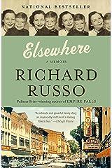 Elsewhere: A memoir Kindle Edition