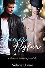 Cameron & Rylan (A Chance Meeting Novel Book One)