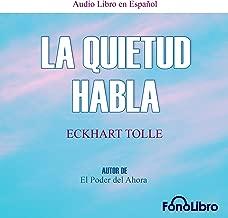 La Quietud Habla [Stillness Speaks]