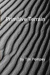 Primitive Terrain Kindle Edition