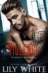 Violence (Antihero Inferno Book 3) Kindle Edition