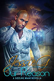 Our Reason: An MM Contemporary Romance (Sizzling Miami Book 8)