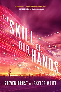 The Skill of Our Hands: A Novel (The Incrementalists Book 2)