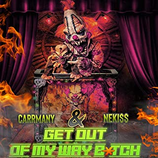 Get Out of My Way Bitch [Explicit]