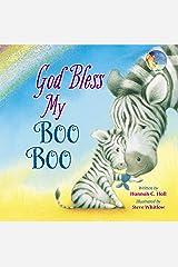 God Bless My Boo Boo (A God Bless Book) Kindle Edition