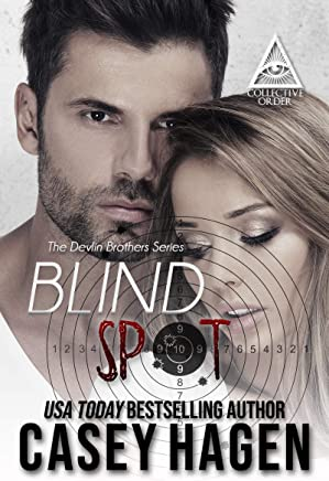Blind Spot: The Collective Order (The Devlin Brothers Book 1)
