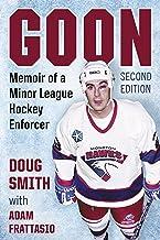 Goon: Memoir of a Minor League Hockey Enforcer, 2d ed.