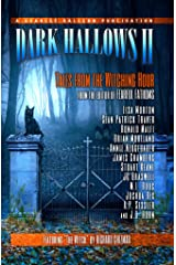 Dark Hallows II: Tales from the Witching Hour Kindle Edition