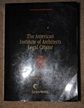 American Institute of Architects Legal Citator 2010 Edition