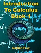 Introduction to Calculus Book 1: Practice Workbook with worked examples and practice problems