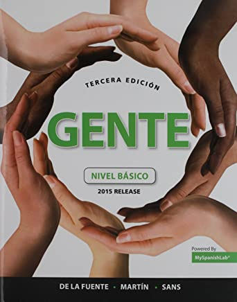 Gente 2015 + Myspanishlab With Pearson Etext, Multi-semester Access + Oxford New Spanish Dictionary: Nivel Básico, 2015 Release