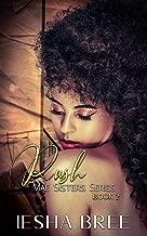 Rush: Mae Sisters Series (Mae Sister Series Book 2)