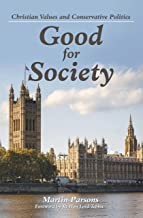 Good for Society: Christian Values and Conservative Politics