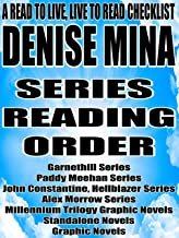DENISE MINA:SERIES READING ORDER: A READ TO LIVE, LIVE TO READ CHECKLIST [Garnethill Series, Paddy Meehan Series, John Constantine Hellblazer Series, Alex Morrow Series, Millennium Trilogy]