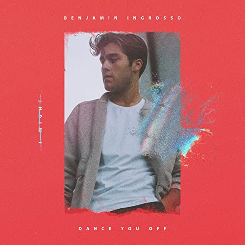 Dance You Off By Benjamin Ingrosso On Amazon Music