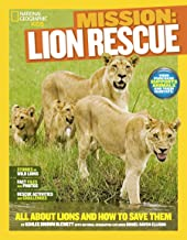Mission: Lion Rescue: All About Lions and How to Save Them