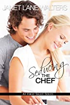 Seducing the Chef (At First Sight Book 1)