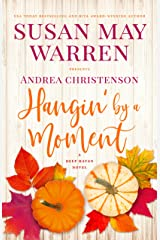 Hangin' by a Moment (Deep Haven Collection Book 5) Kindle Edition