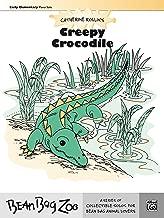 Creepy Crocodile: For Early Elementary Piano Solo (Bean Bag Zoo)