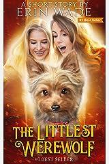 The Littlest Werewolf Kindle Edition
