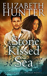 A Stone-Kissed Sea: A Paranormal Romance (Elemental World Book 4)