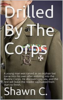 Drilled By The Corps