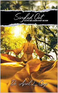 SINGLED OUT: So Into God Leading Every Decision (English Edition)