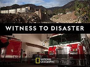 Witness to Disaster Season 1