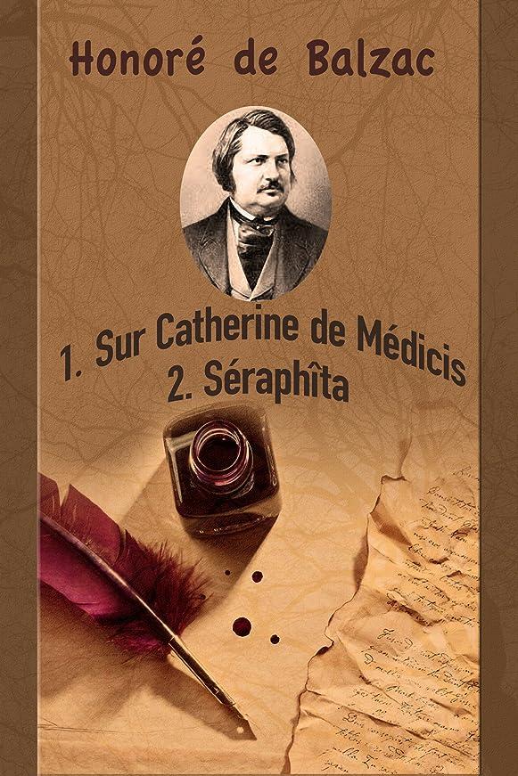 短くする政府レトルトSur Catherine de Médicis; Séraph?ta. (French Edition)