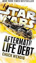 Life Debt: Aftermath (Star Wars): Book two of the Aftermath Trilogy: 2