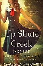Up Shute Creek: Rose Gardner Investigations #4