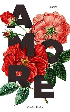 Amore: 50 poesie sullamore in tutte le sue forme (Pensieri dellanima Vol. 1)