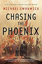 Chasing the Phoenix: A Science Fiction Novel