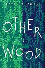 Otherwood Kindle Edition