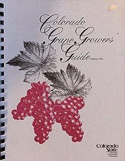 The Colorado Grape Growers Guide