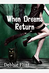 When Dreams Return Kindle Edition