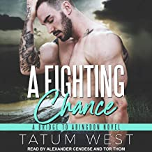 A Fighting Chance: Bridge to Abingdon Series, Book 2