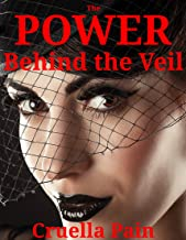 The POWER Behind the Veil