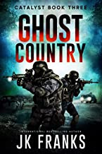Ghost Country (Catalyst Book 3)
