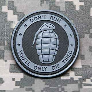 NEO Tactical Gear Don't Run You'll ONLY DIE Tired - PVC Morale Patch, Velcro Morale Patch