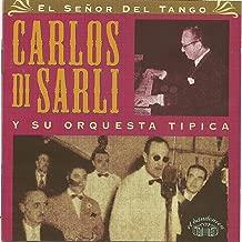Carlos Di Sarli y su orquesta tipica - El señor del tango
