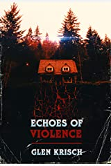 Echoes of Violence Kindle Edition